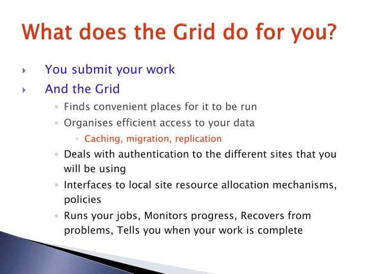 What does the Grid do for you?