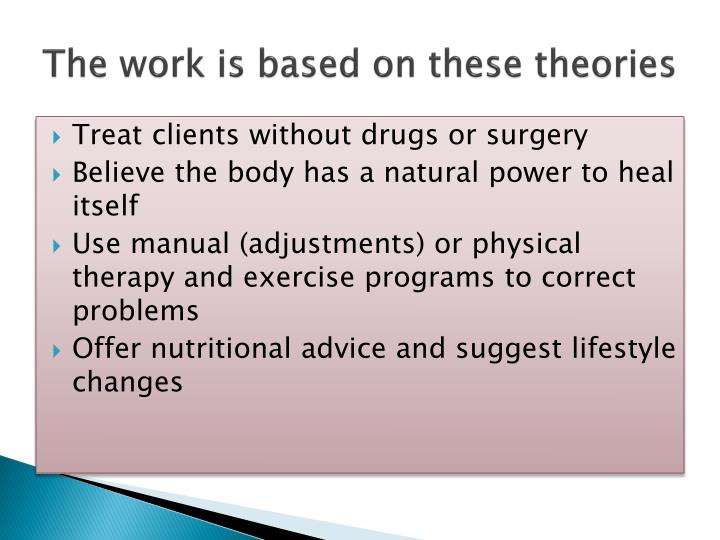 The work is based on these theories