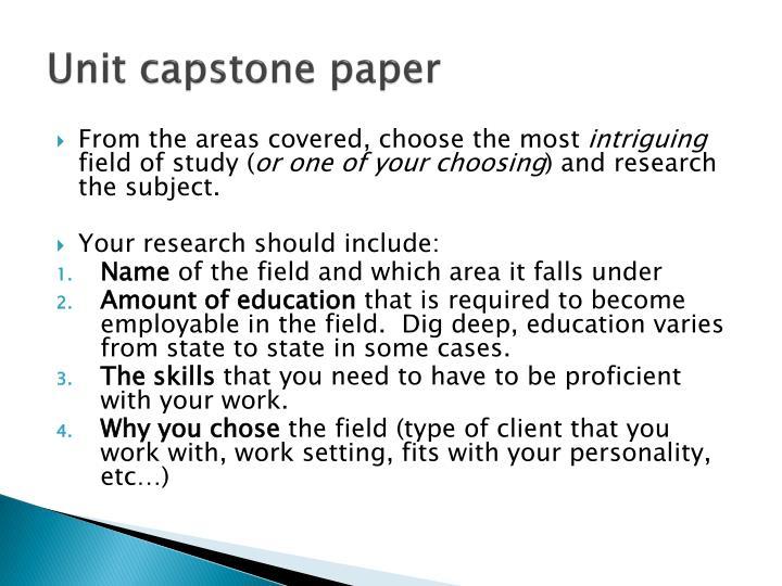 Unit capstone