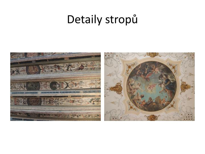 Detaily stropů