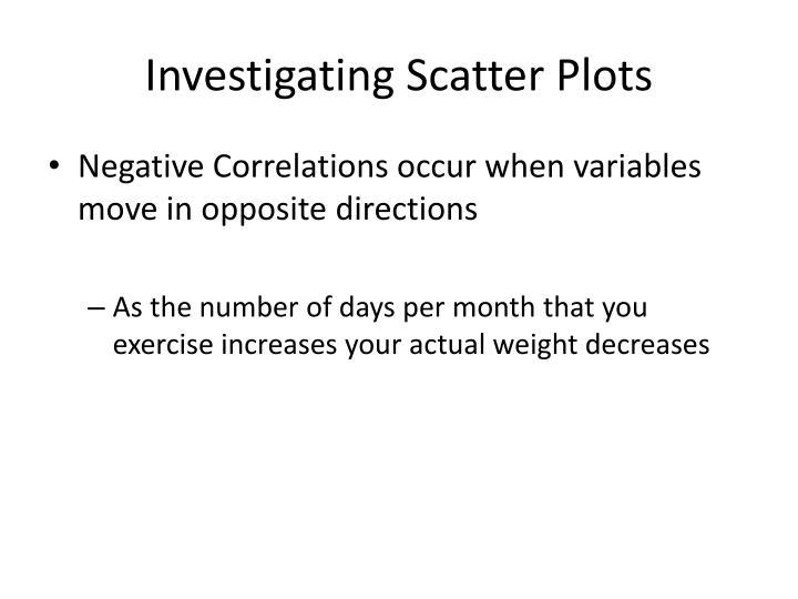 Investigating Scatter Plots