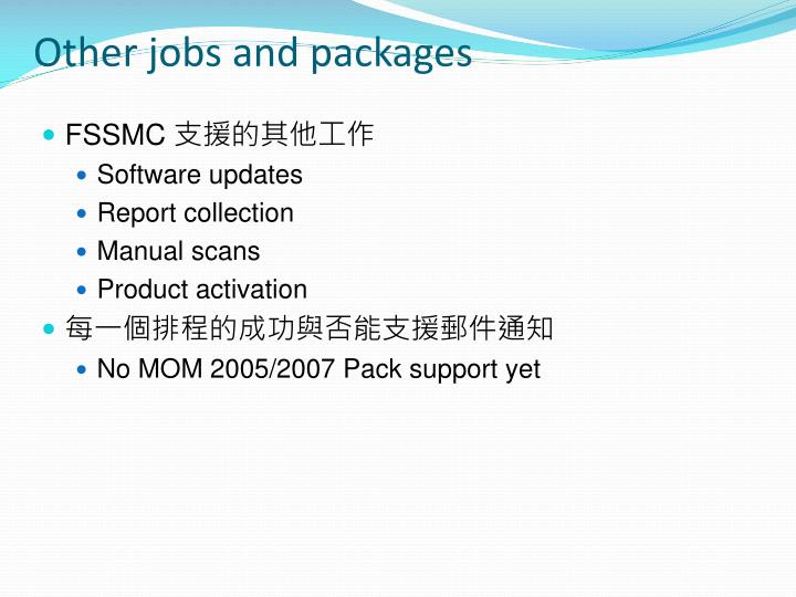 Other jobs and packages