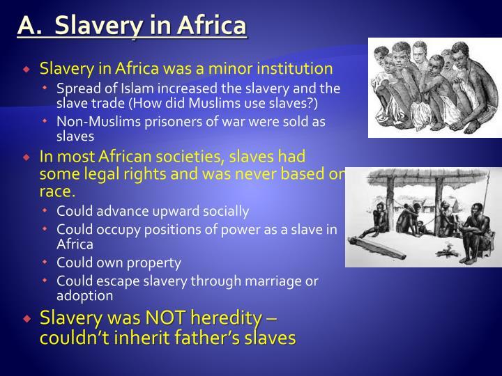 A.  Slavery