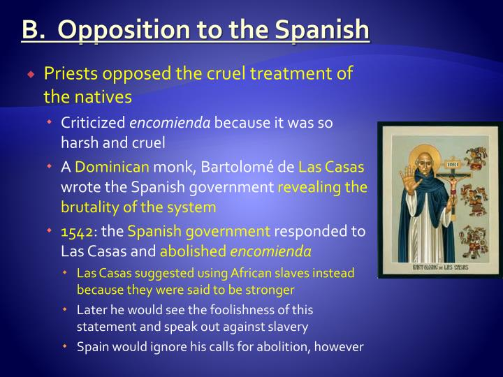 B.  Opposition to the Spanish