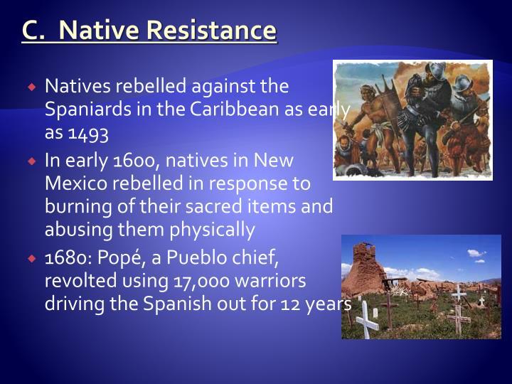 C.  Native Resistance