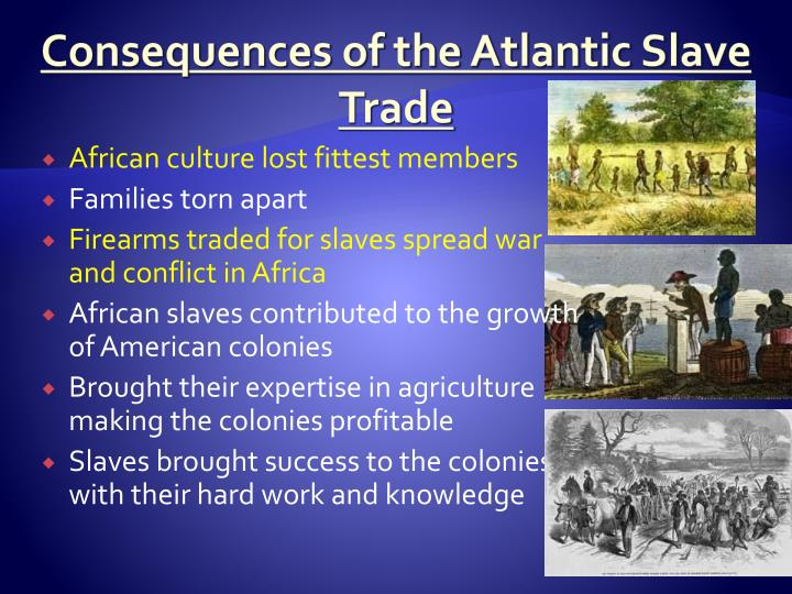 Consequences of the Atlantic Slave Trade