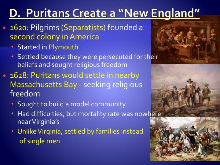D.  Puritans