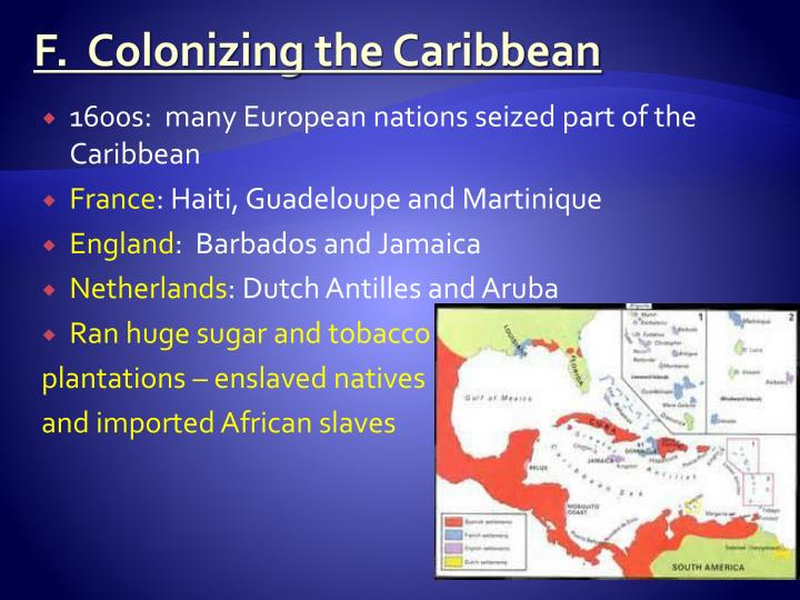 F.  Colonizing
