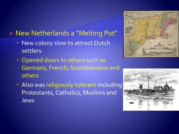 "New Netherlands a ""Melting Pot"""