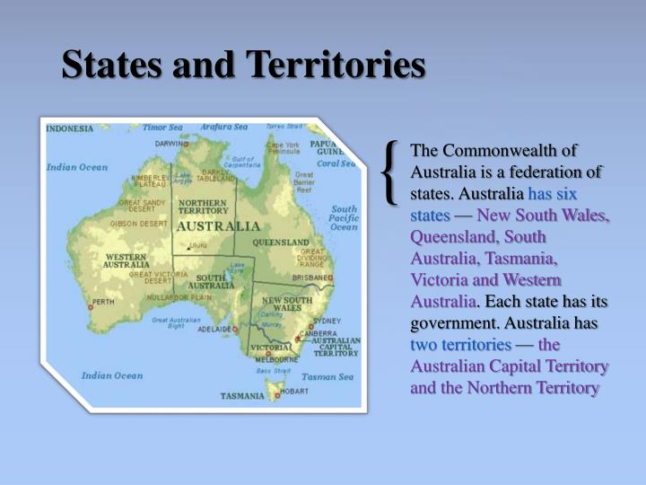 The Commonwealth of Australia is a federation of states. Australia