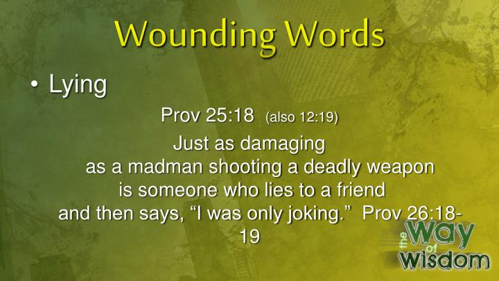 Wounding Words