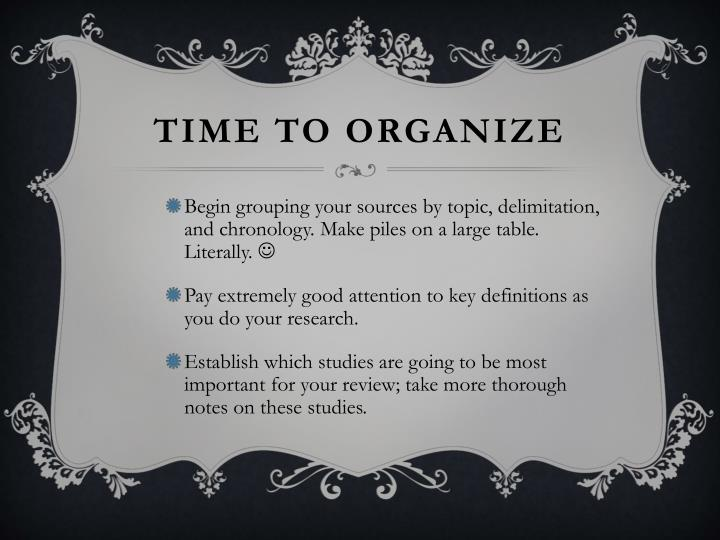 Time to organize