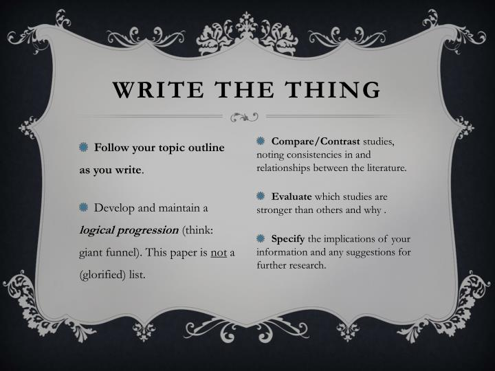Write the thing