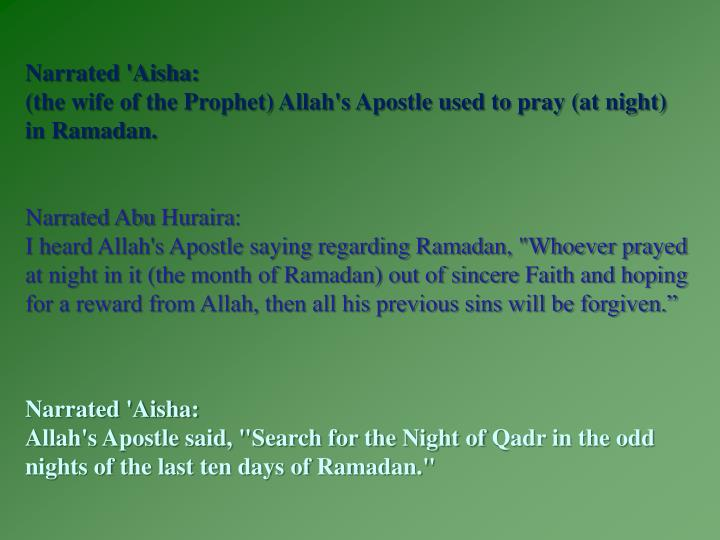 Narrated 'Aisha: