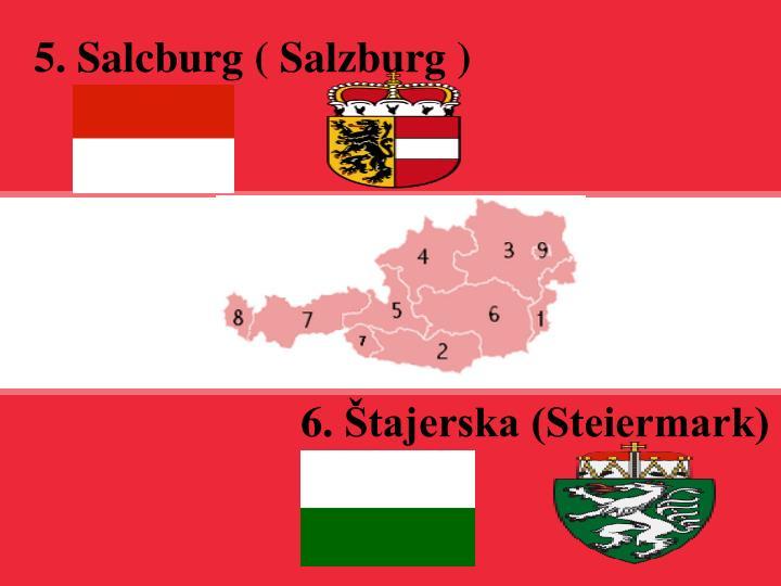 5. Salcburg ( Salzburg )