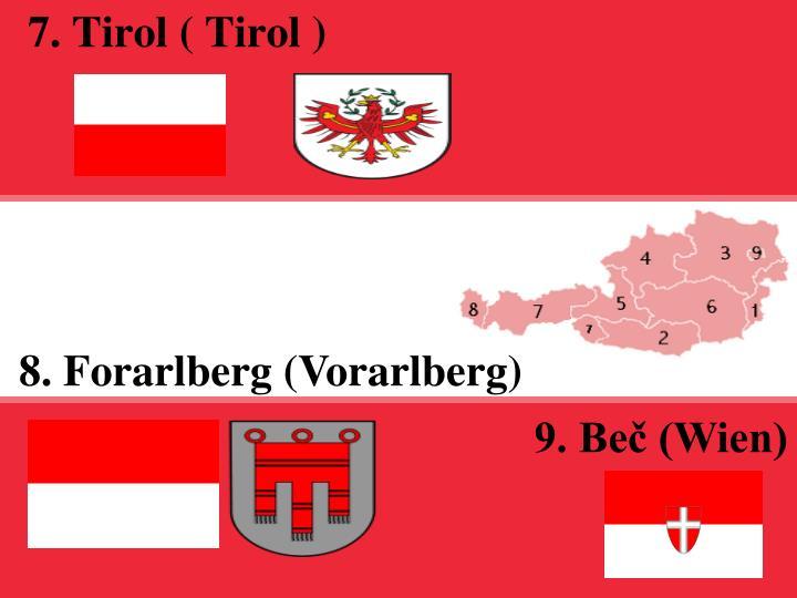 7. Tirol ( Tirol )