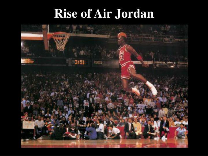Rise of Air Jordan