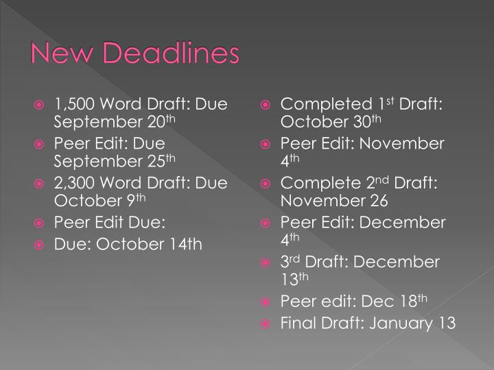 New Deadlines