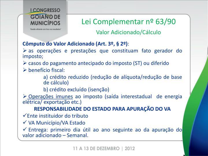 Lei Complementar nº 63/90
