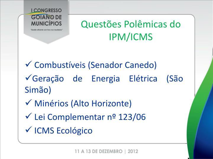 Questões Polêmicas do IPM/ICMS