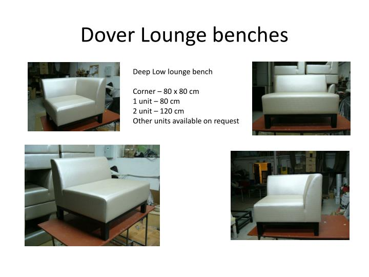 Dover Lounge benches