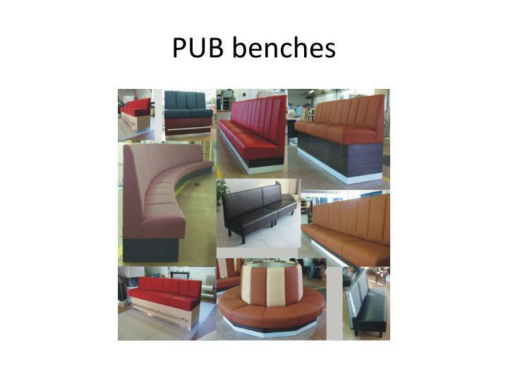 PUB benches
