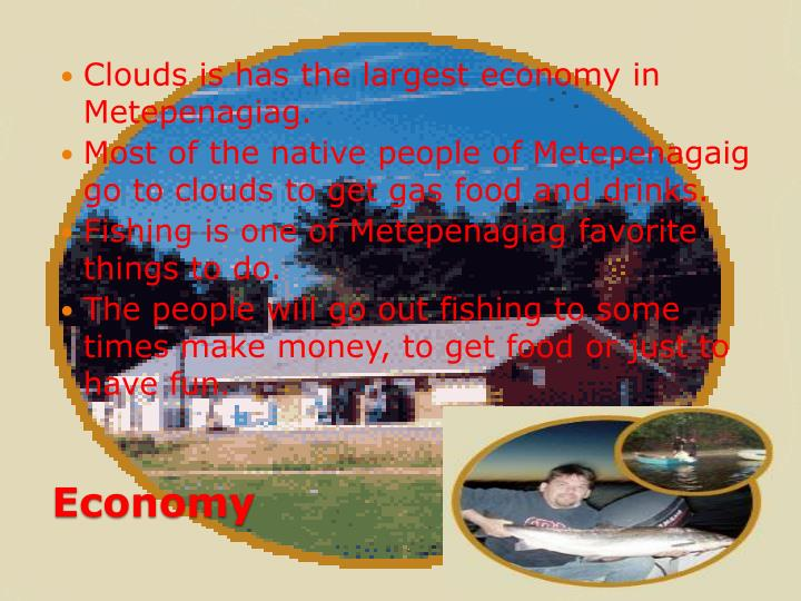 Clouds is has the largest economy in
