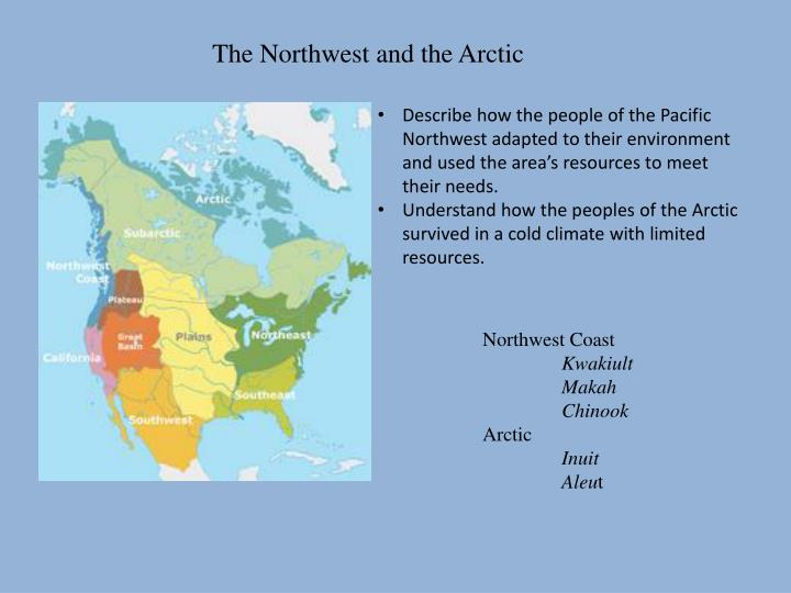 The Northwest and the Arctic