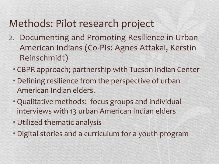 Methods: Pilot research project