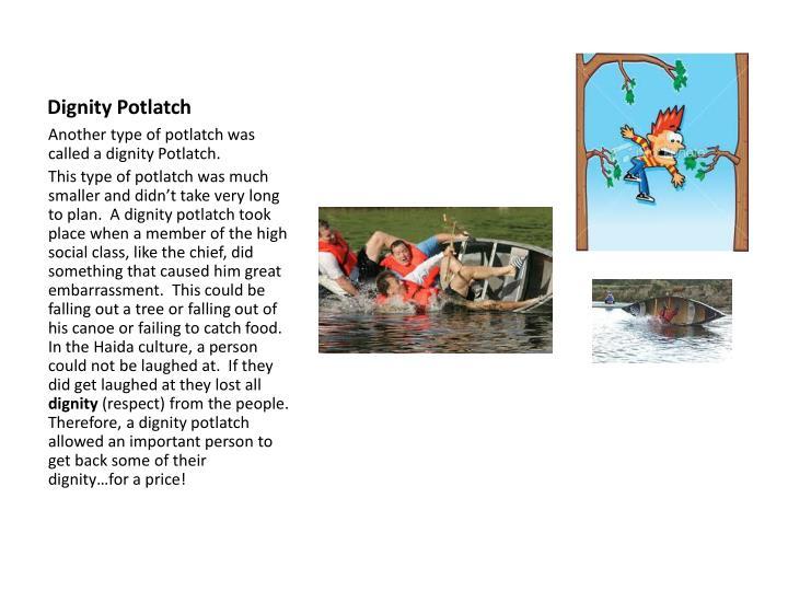 Dignity Potlatch