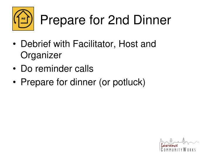 Prepare for 2nd Dinner