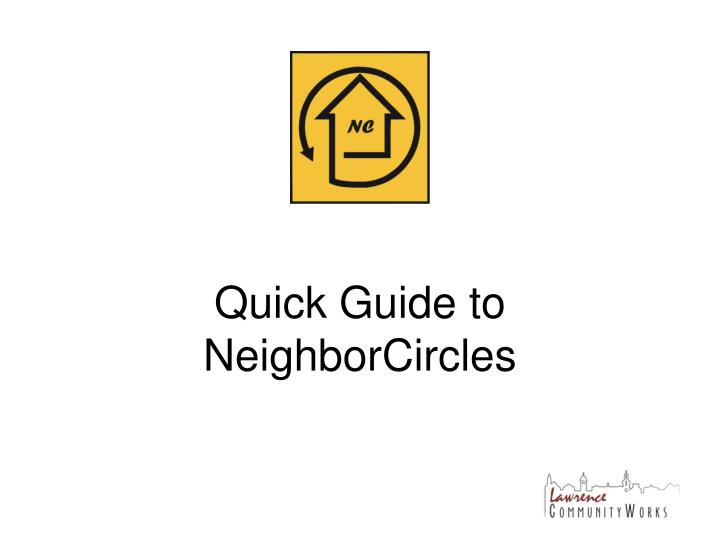 Quick Guide to NeighborCircles