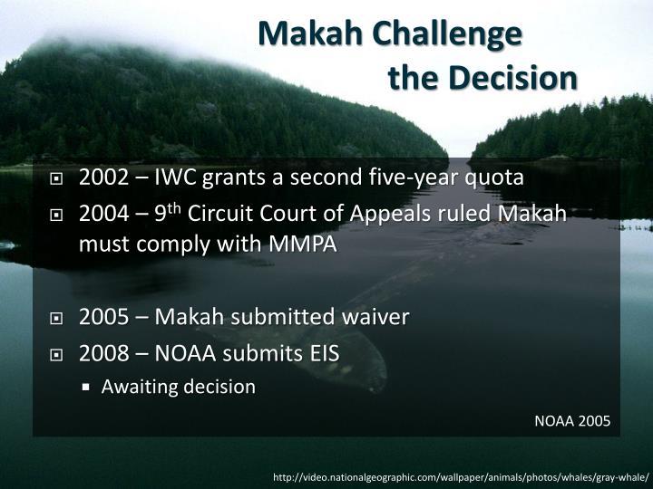 Makah Challenge