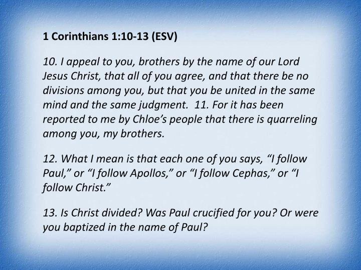 1 Corinthians 1:10-13 (