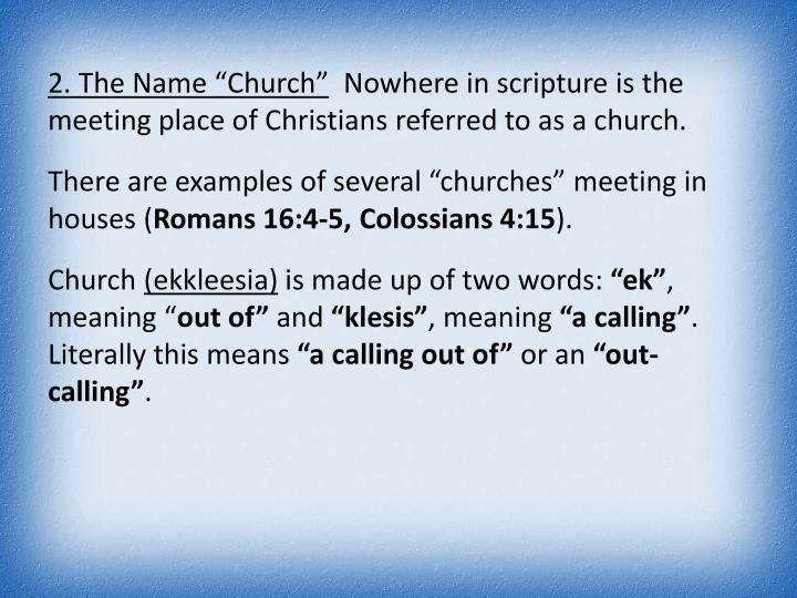 "2. The Name ""Church"""