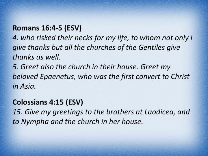 Romans 16:4-5 (