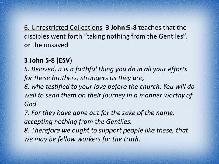 6. Unrestricted Collections