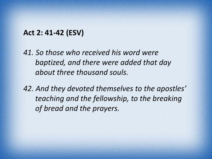 Act 2: 41-42 (
