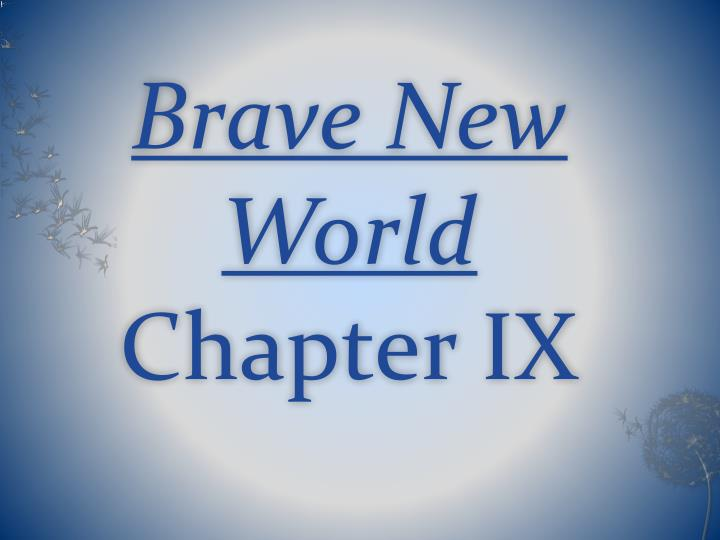 brave new world chapter notes