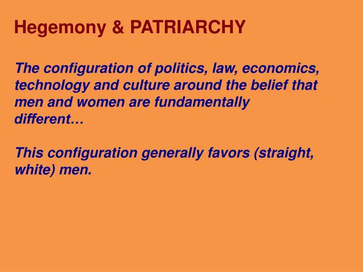 Hegemony & PATRIARCHY
