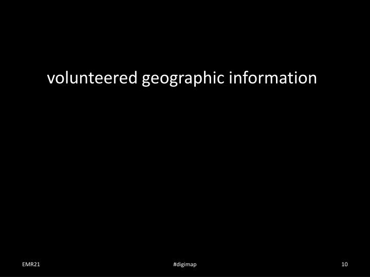 volunteered geographic information