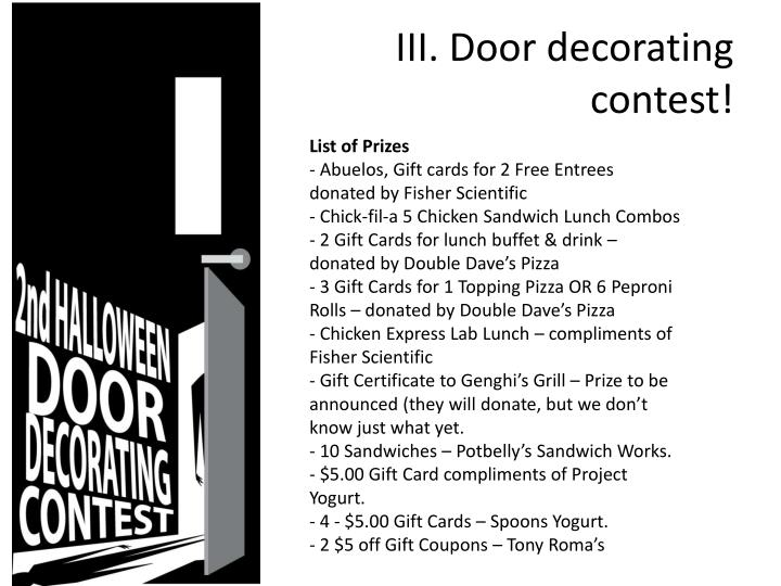 III. Door decorating contest!