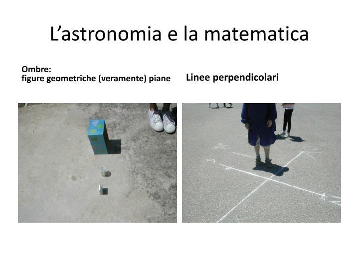 L'astronomia e la matematica