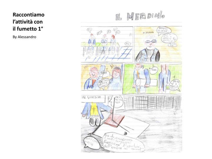 Raccontiamo  l'attività con il fumetto 1°