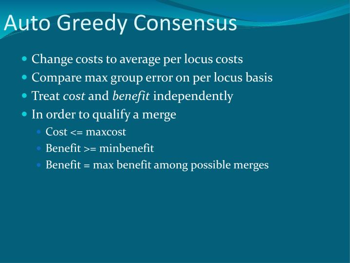 Auto Greedy Consensus