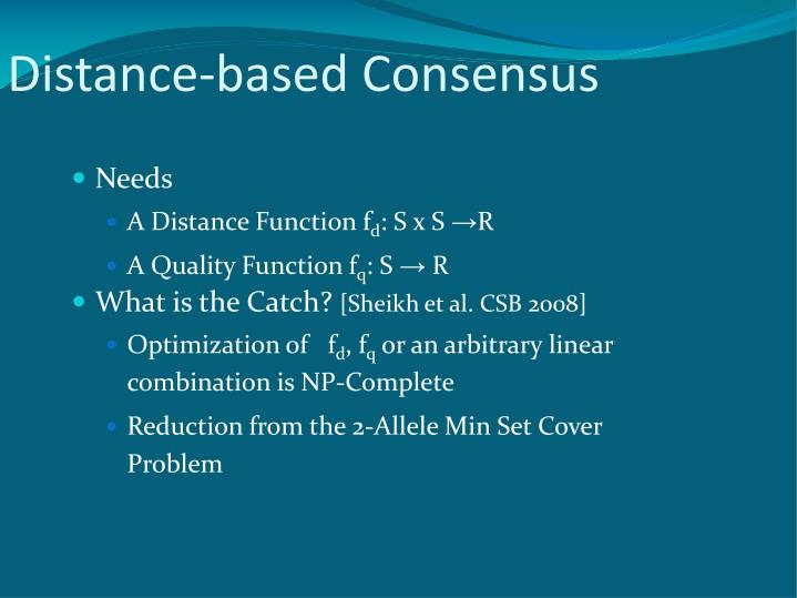 Distance-based Consensus