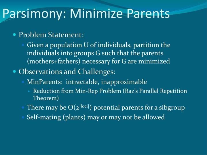 Parsimony: Minimize Parents