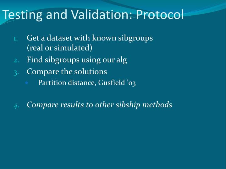 Testing and Validation: Protocol