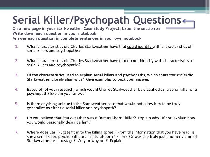 Serial Killer/Psychopath Questions