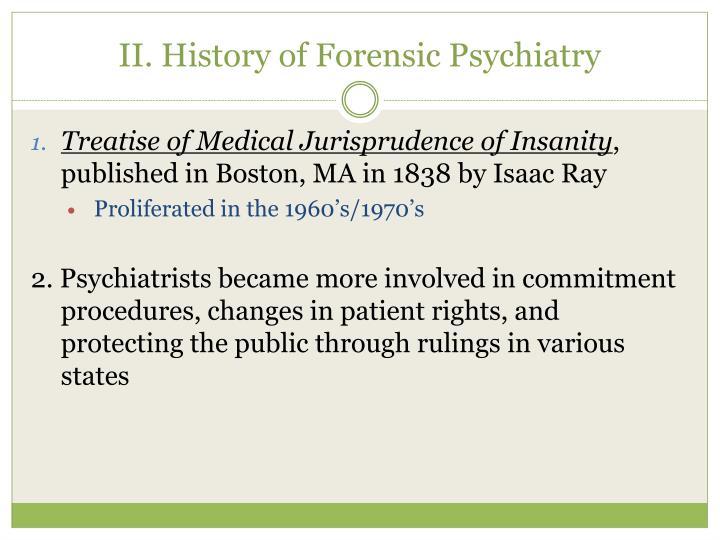 II. History of Forensic Psychiatry